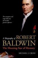 A Biography of Robert Baldwin