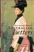 The Oxford Book of Australian Letters