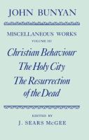 Christian Behaviour ; The Holy City ; The Resurrection of the Dead