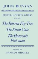 The Barren Fig-tree ; The Strait Gate ; The Heavenly Foot-man