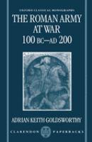 The Roman Army at War