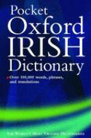The Oxford Pocket Irish Dictionary