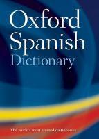 The Oxford Spanish dictionary : Spanish-English, English-Spanish