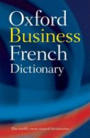 The Oxford Business French Dictionary