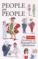 People on People: The Oxford Dictionary of Biographical Quotations