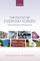 The Politics of Everyday Europe