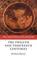 The Twelfth and Thirteenth Centuries, 1066-c.1280