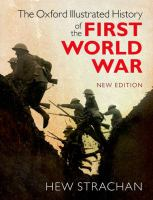 Oxford Illustrated History of the First World War: New Edition