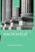 Machiavelli (Founders of Modern Political and Social Thought)