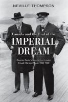 Canada and the End of the Imperial Dream