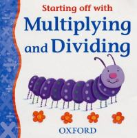 Starting Off With Multiplying and Dividing