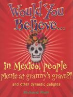 Would You Believe in Mexico, People Picnic at Granny's Grave?