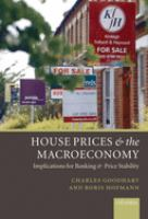 House Prices and the Macroeconomy