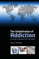 The Globalisation of Addiction