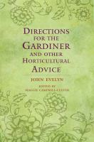 Directions for the Gardiner and Other Horticultural Advice