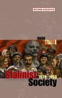 Stalinist Society, 1928-1953