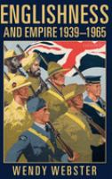 Englishness and Empire, 1939-1965