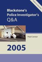 Blackstone's Police Investigator's Q&A 2005