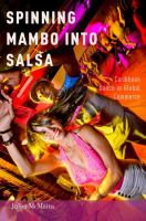 Spinning Mambo Into Salsa