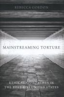 Mainstreaming Torture