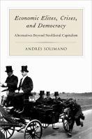 Economic Elites, Crises, and Democracy
