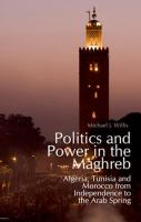 Politics and Power in the Maghreb