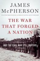 The War That Forged A Nation