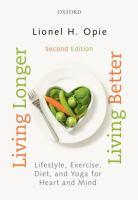 Living Longer, Living Better by Lionel H. Opie