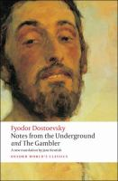Notes From the Underground ; And, The Gambler