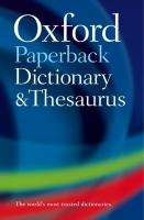 Oxford Paperback Dictionary and Thesaurus / Edited by Maurice Waite, Sara Hawker