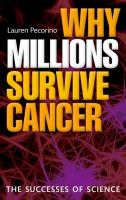 Why Millions Survive Cancer