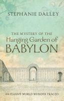 The Mystery of the Hanging Garden of Babylon