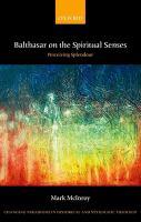 Balthasar on the Spiritual Senses