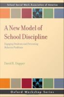 A New Model of School Discipline