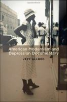 American Modernism and Depression Documentary