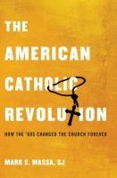 The American Catholic Revolution