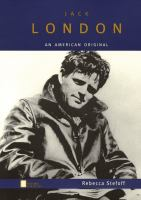 Jack London: An American Original (Oxford Portraits)