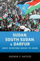 Sudan, South Sudan, and Darfur