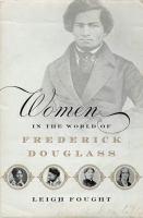 Women in the World of Frederick Douglass
