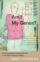 Am I My Genes?