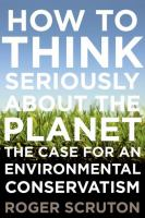 How to Think Seriously About the Planet