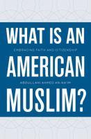 What Is An American Muslim?