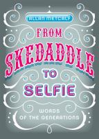 From Skedaddle to Selfie