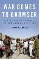 War Comes to Garmser