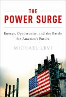 The power surge : energy, opportunity, and the battle for America's future