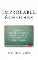 Improbable Scholars