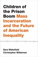 Children of the Prison Boom