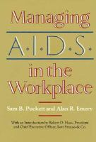 Managing AIDS in the Workplace