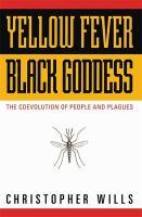 Yellow Fever, Black Goddess