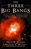 The Three Big Bangs